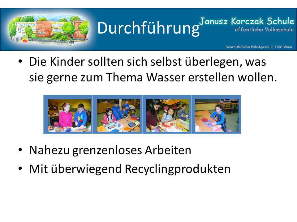 Durchführung Die Kinder sollten sich selbst überlegen, was sie gerne zum Thema Wasser erstellen wollen.