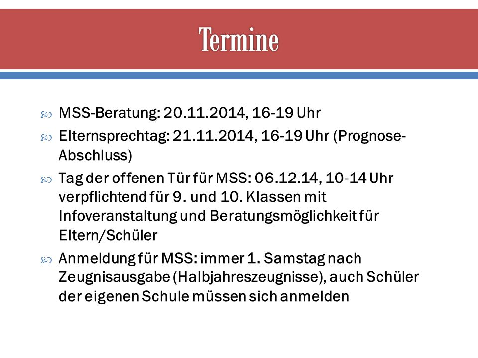 Termine MSS-Beratung: 20.11.2014, 16-19 Uhr