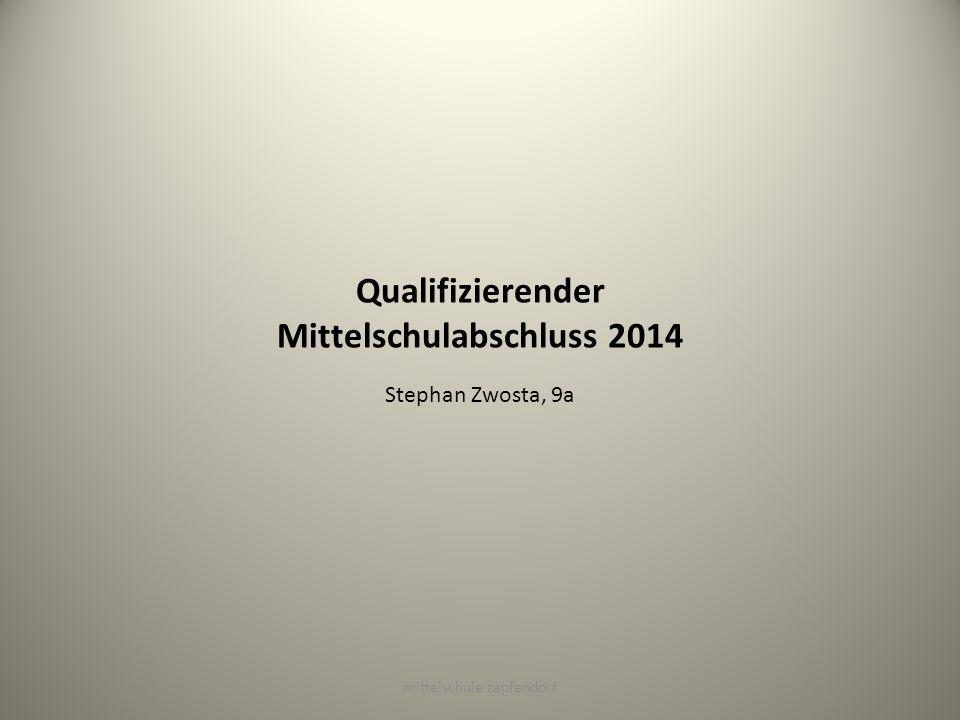Qualifizierender Mittelschulabschluss 2014