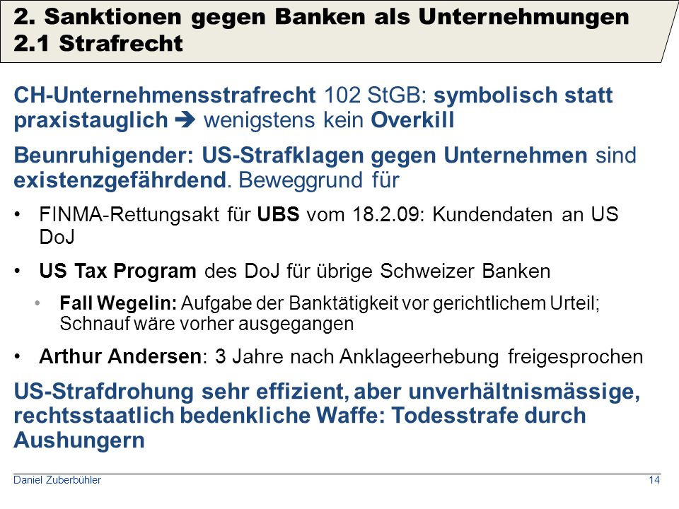 2. Sanktionen gegen Banken als Unternehmungen 2.1 Strafrecht