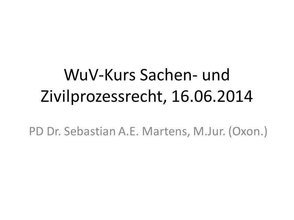 WuV-Kurs Sachen- und Zivilprozessrecht, 16.06.2014