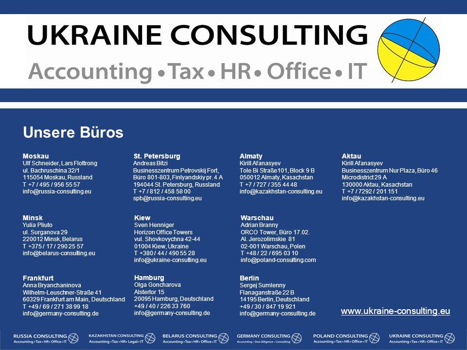 Unsere Büros www.ukraine-consulting.eu Berlin Moskau Frankfurt