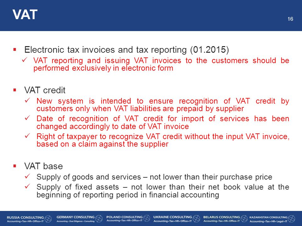 VAT Electronic tax invoices and tax reporting (01.2015) VAT credit