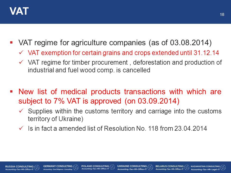 VAT VAT regime for agriculture companies (as of 03.08.2014)