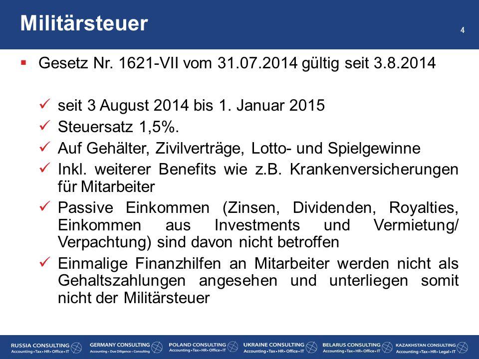 Militärsteuer Gesetz Nr. 1621-VII vom 31.07.2014 gültig seit 3.8.2014