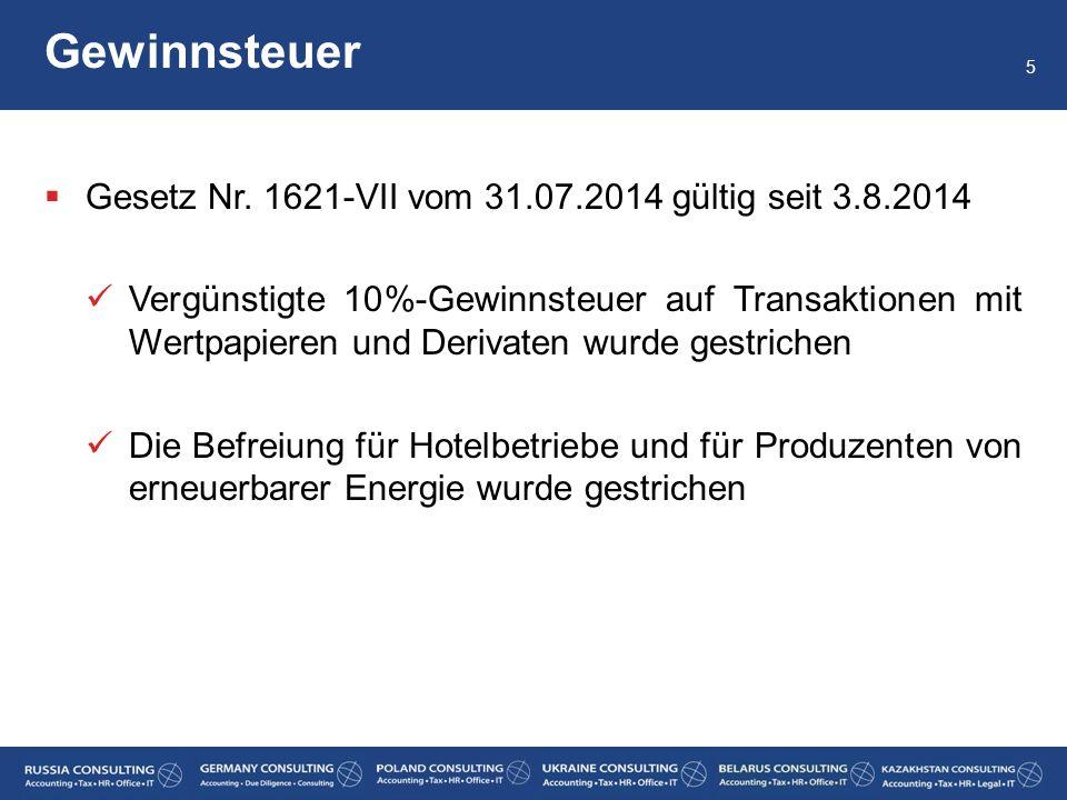 Gewinnsteuer Gesetz Nr. 1621-VII vom 31.07.2014 gültig seit 3.8.2014