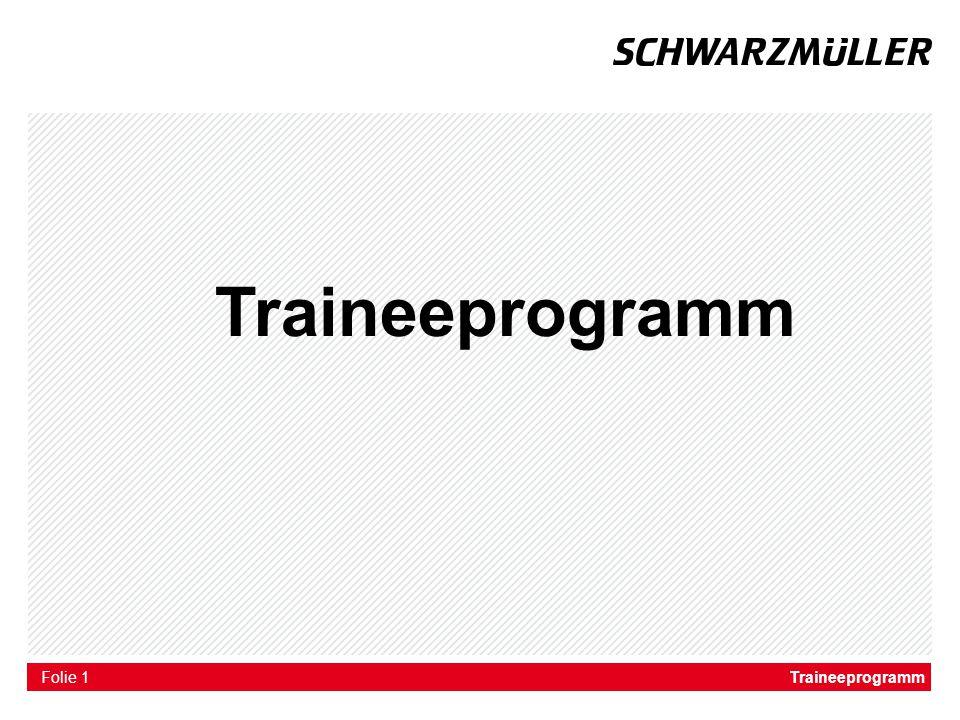Traineeprogramm Traineeprogramm