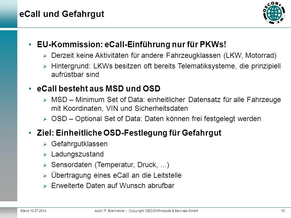 eCall und Gefahrgut EU-Kommission: eCall-Einführung nur für PKWs!