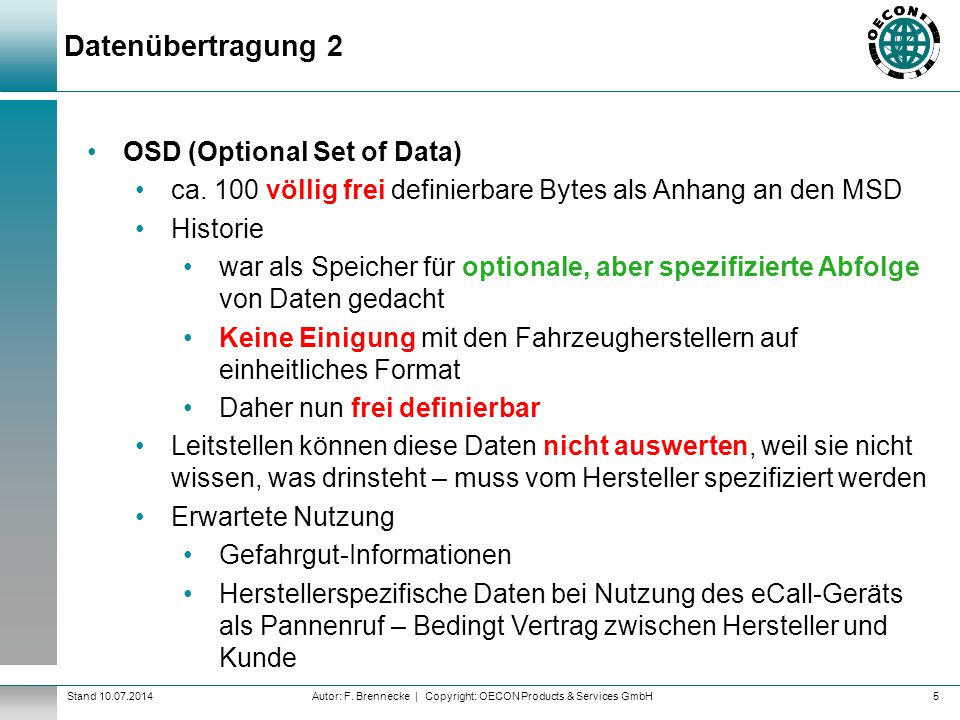 Datenübertragung 2 OSD (Optional Set of Data)