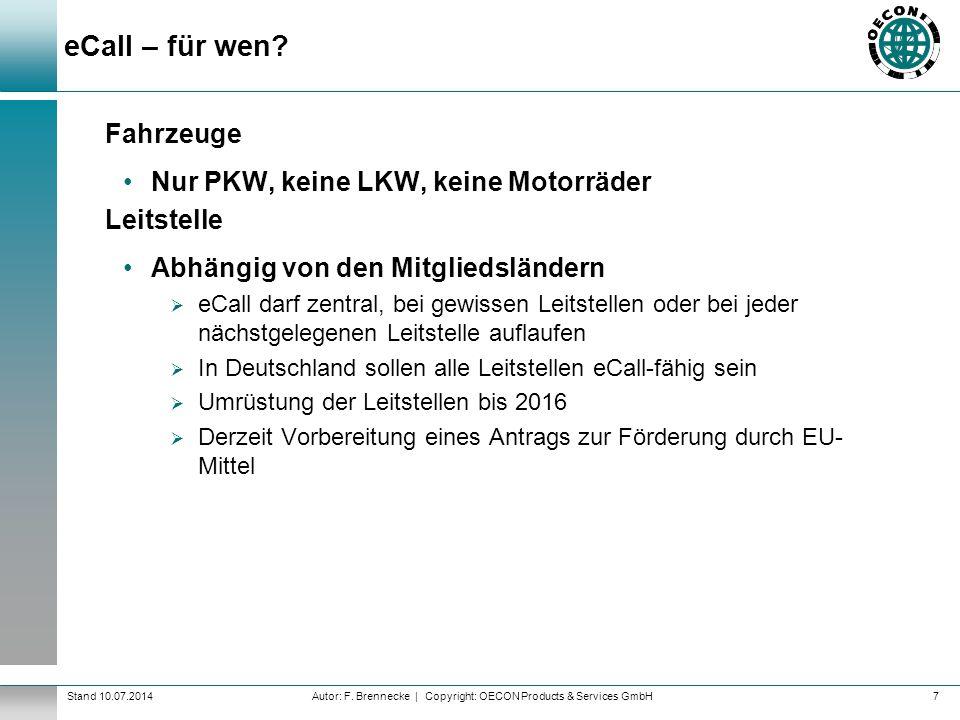 eCall – für wen Fahrzeuge Nur PKW, keine LKW, keine Motorräder