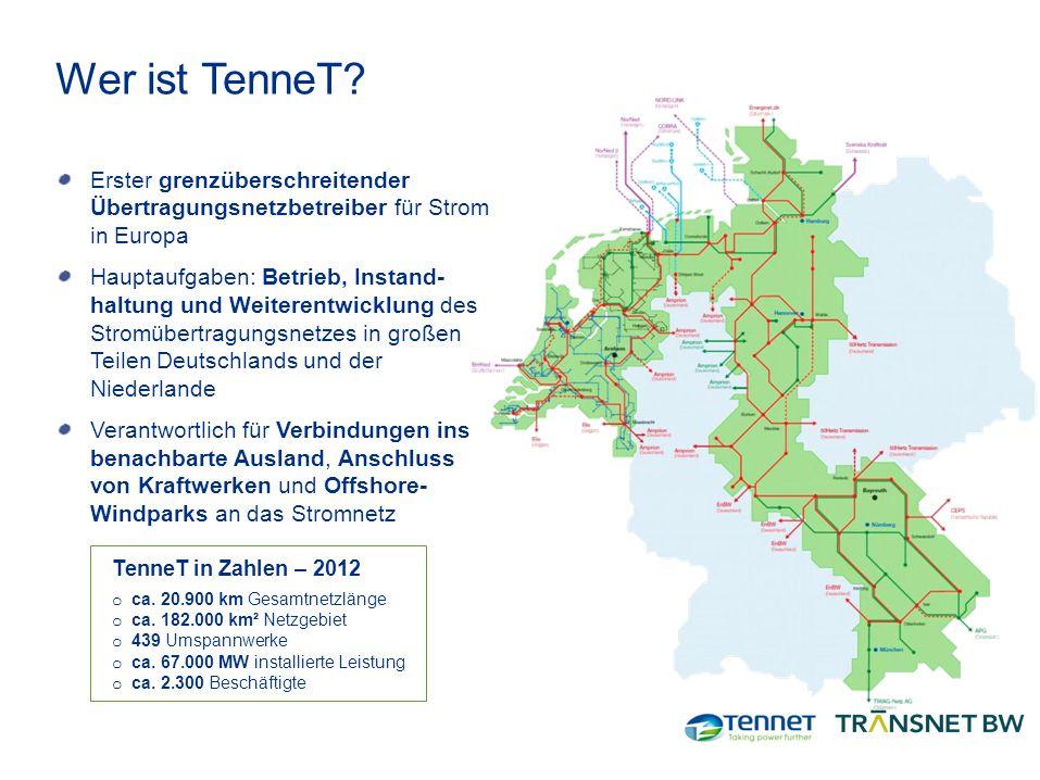 Wer ist TenneT Erster grenzüberschreitender Übertragungsnetzbetreiber für Strom in Europa.