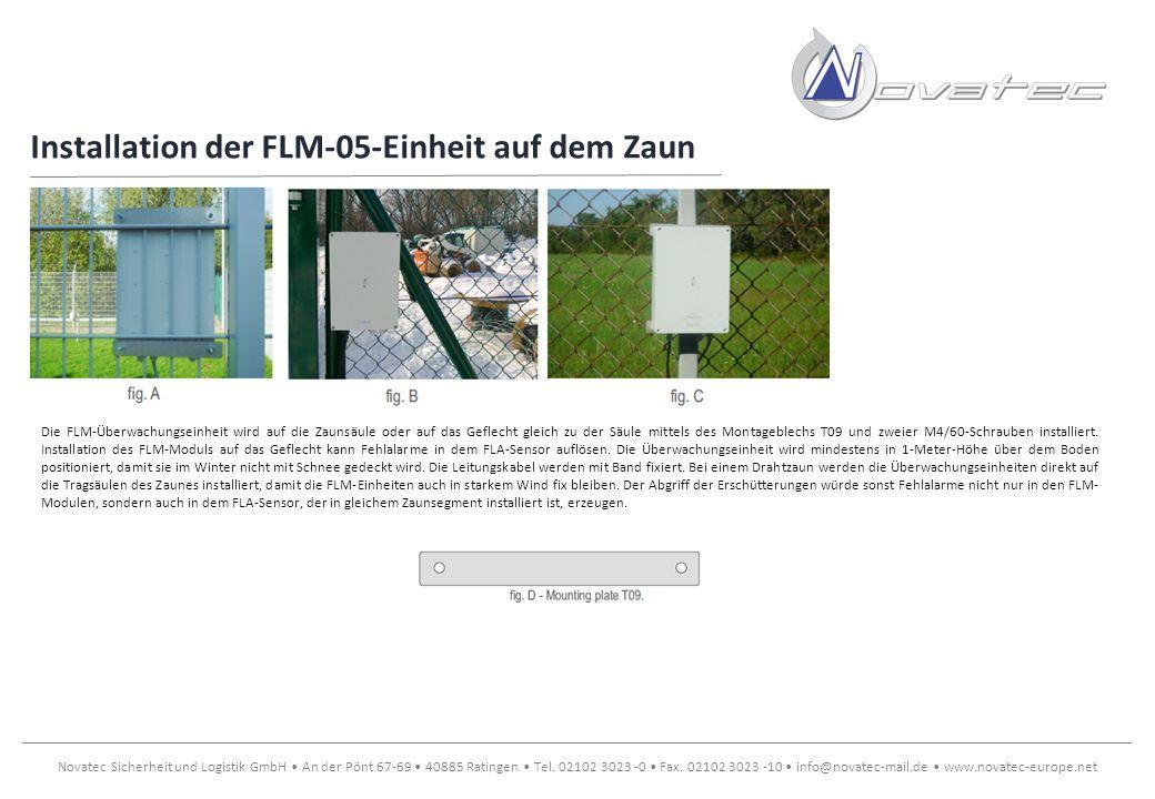 Installation der FLM-05-Einheit auf dem Zaun