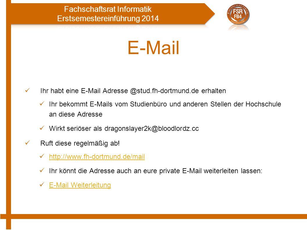 E-Mail Ihr habt eine E-Mail Adresse @stud.fh-dortmund.de erhalten