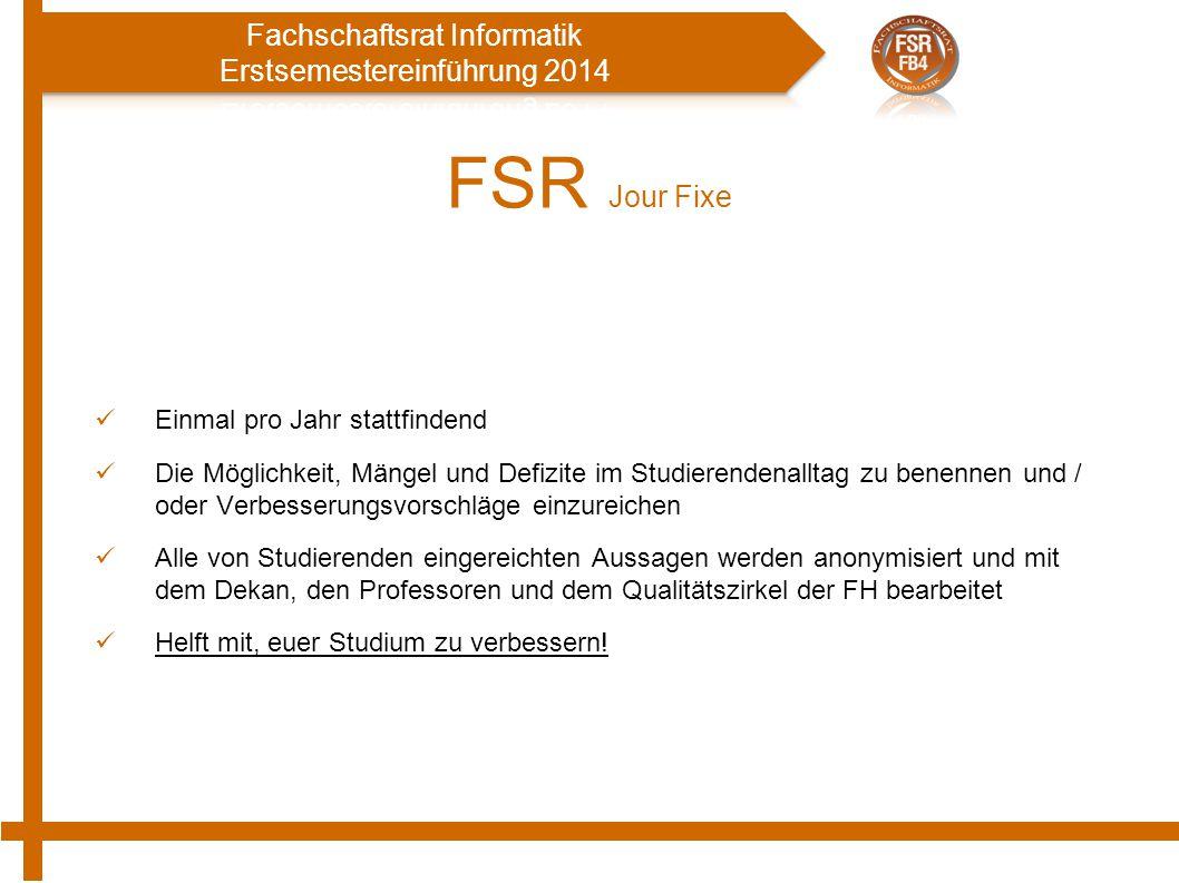 FSR Jour Fixe Einmal pro Jahr stattfindend
