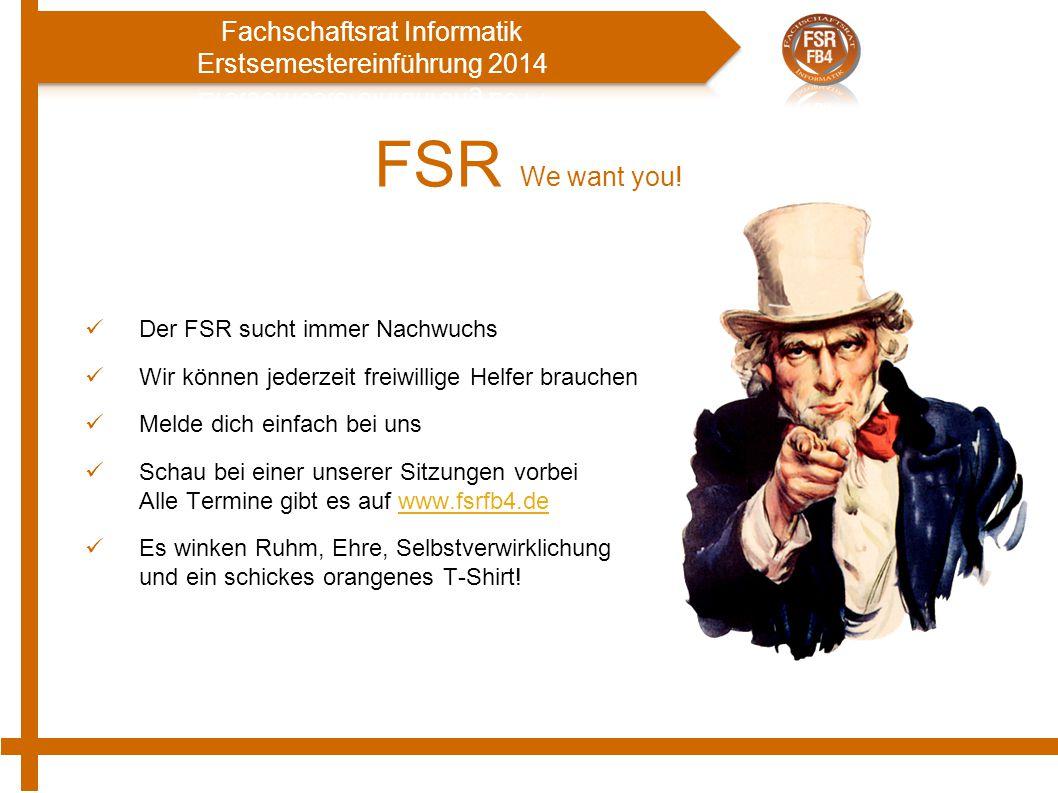 FSR We want you! Der FSR sucht immer Nachwuchs
