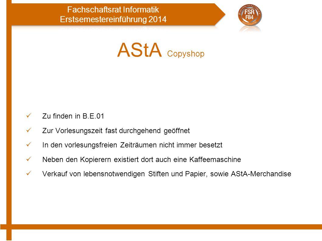 AStA Copyshop Zu finden in B.E.01