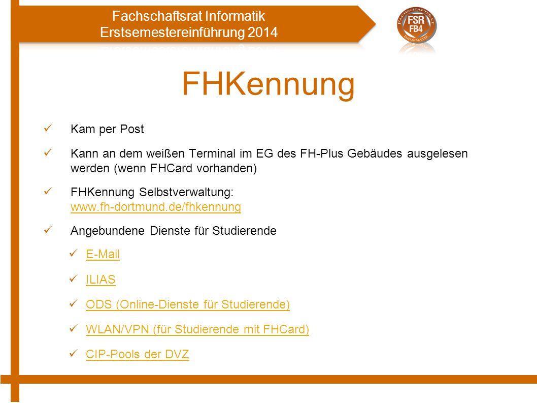 FHKennung Kam per Post. Kann an dem weißen Terminal im EG des FH-Plus Gebäudes ausgelesen werden (wenn FHCard vorhanden)
