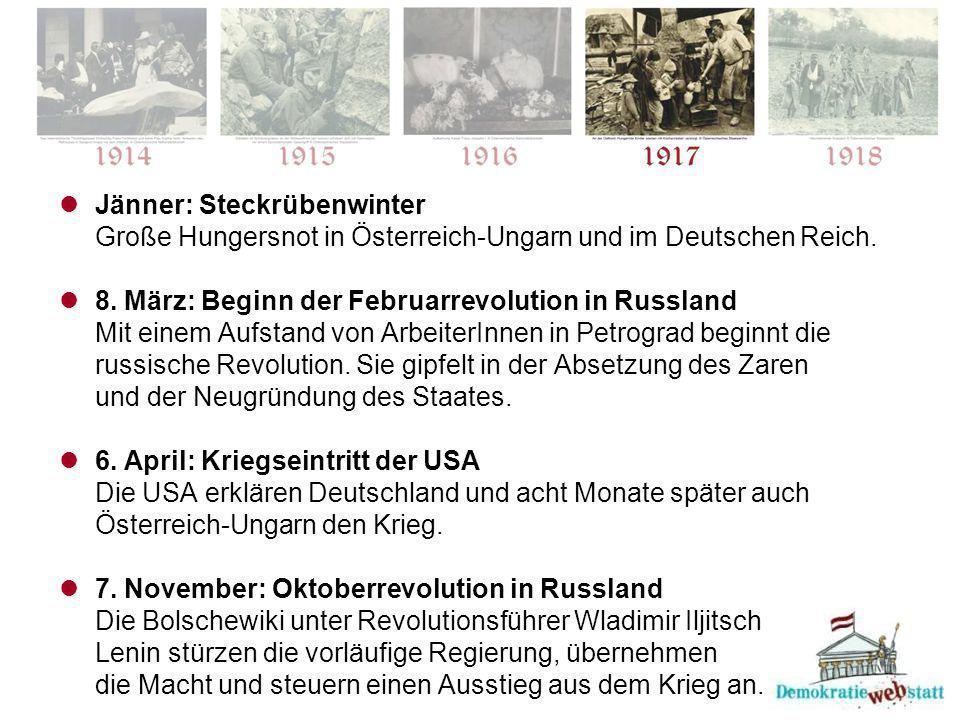 Jänner: Steckrübenwinter Große Hungersnot in Österreich-Ungarn und im Deutschen Reich.
