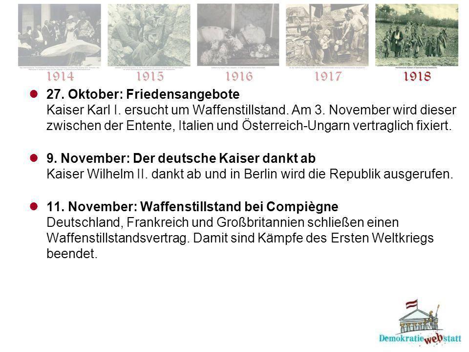 27. Oktober: Friedensangebote Kaiser Karl I