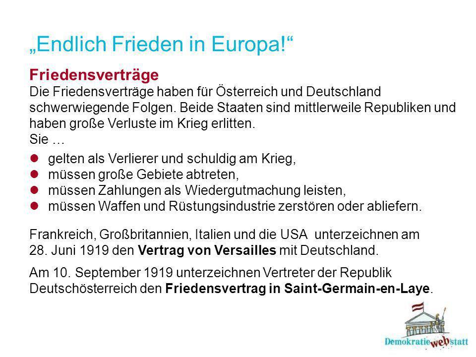 """""""Endlich Frieden in Europa!"""