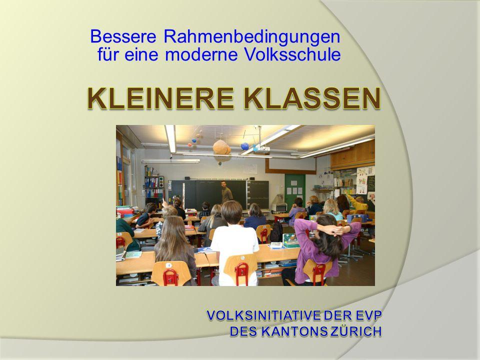 Kleinere Klassen Volksinitiative der EVP des kantons zürich
