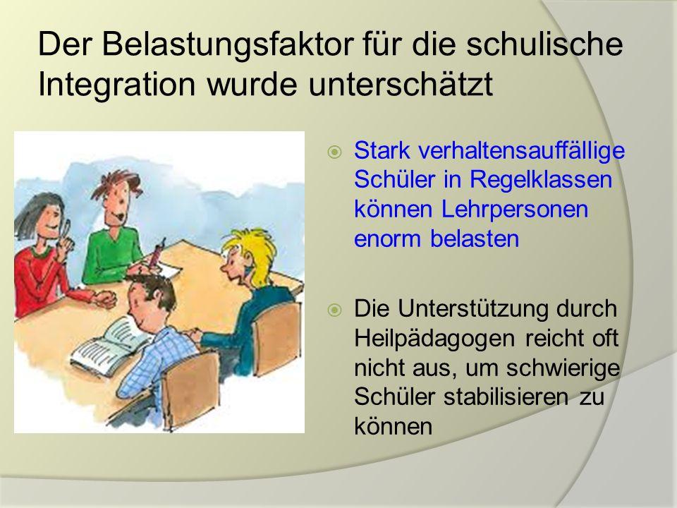 Der Belastungsfaktor für die schulische Integration wurde unterschätzt