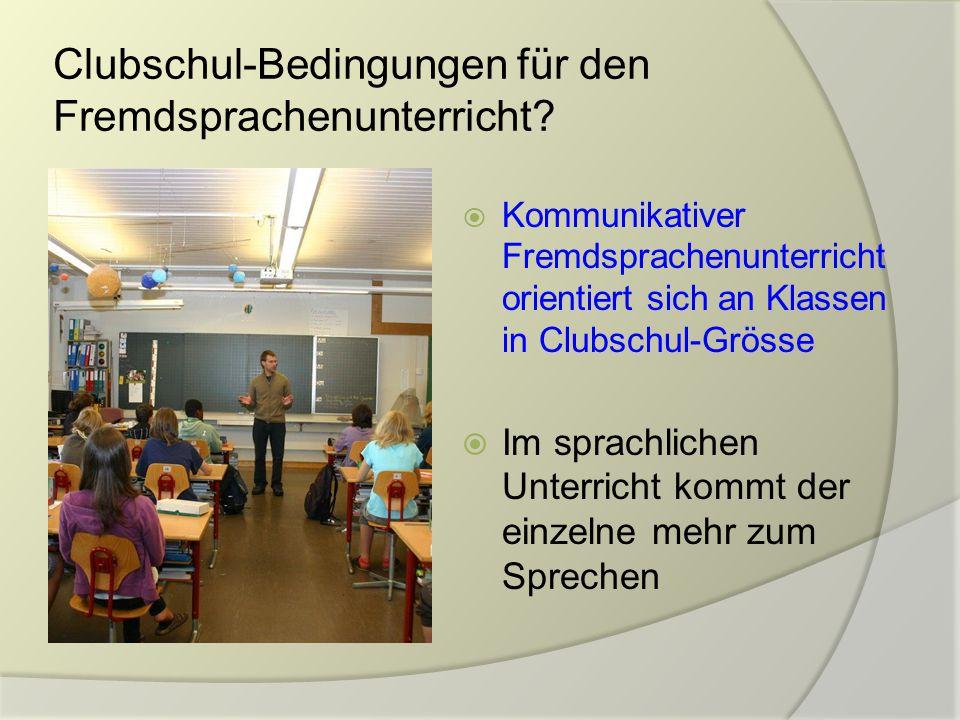 Clubschul-Bedingungen für den Fremdsprachenunterricht