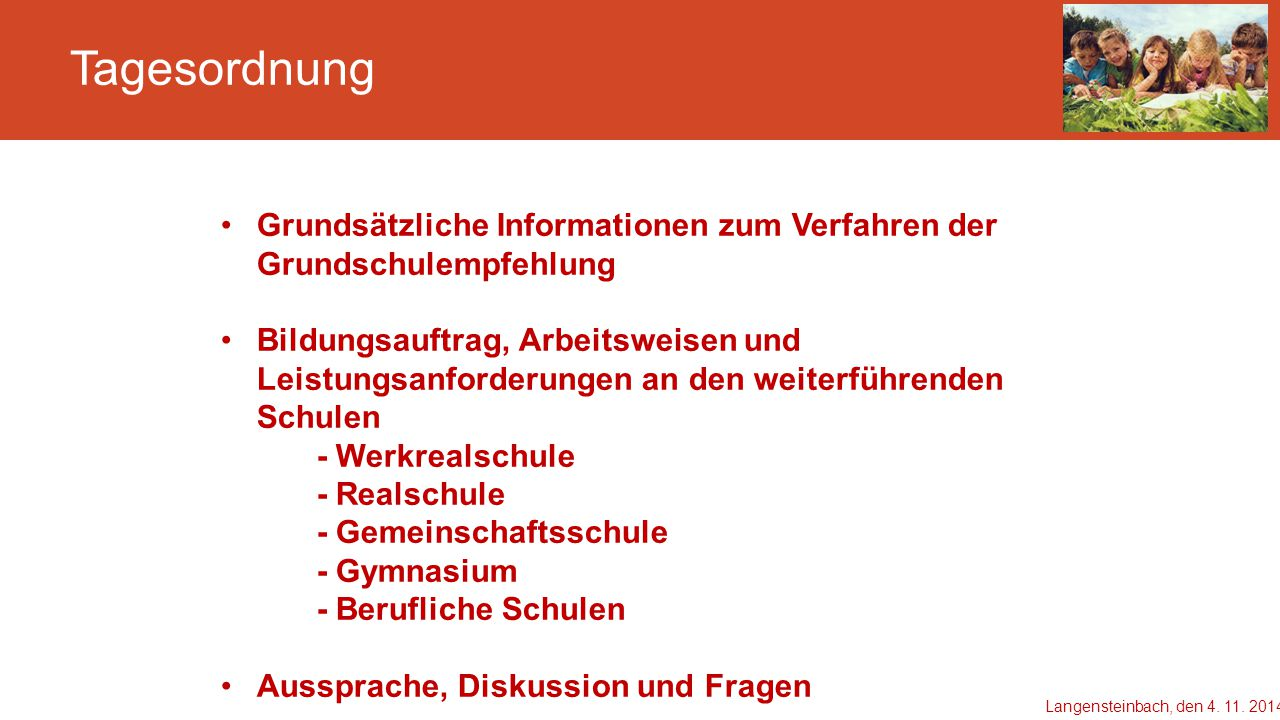 Tagesordnung Grundsätzliche Informationen zum Verfahren der Grundschulempfehlung.