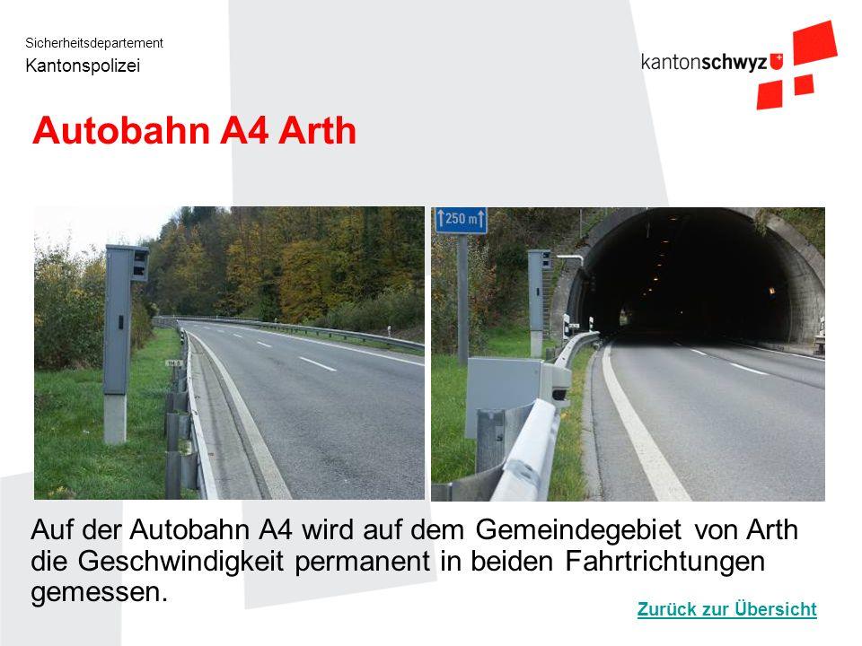 Autobahn A4 Arth Auf der Autobahn A4 wird auf dem Gemeindegebiet von Arth die Geschwindigkeit permanent in beiden Fahrtrichtungen gemessen.
