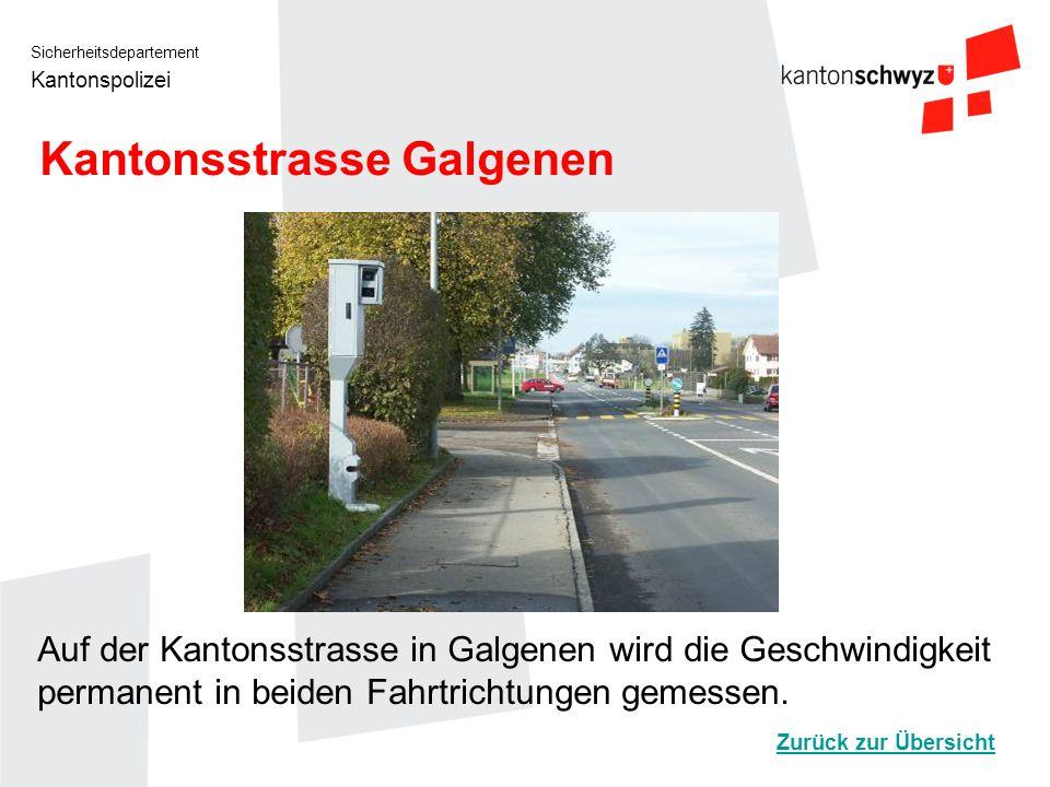 Kantonsstrasse Galgenen