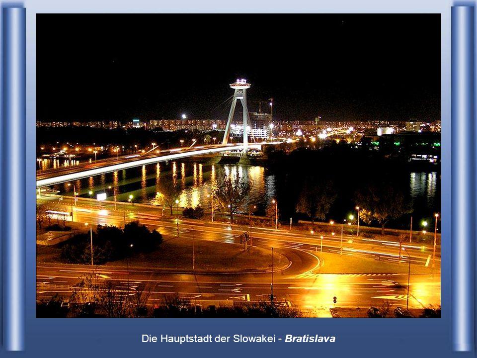 Die Hauptstadt der Slowakei - Bratislava
