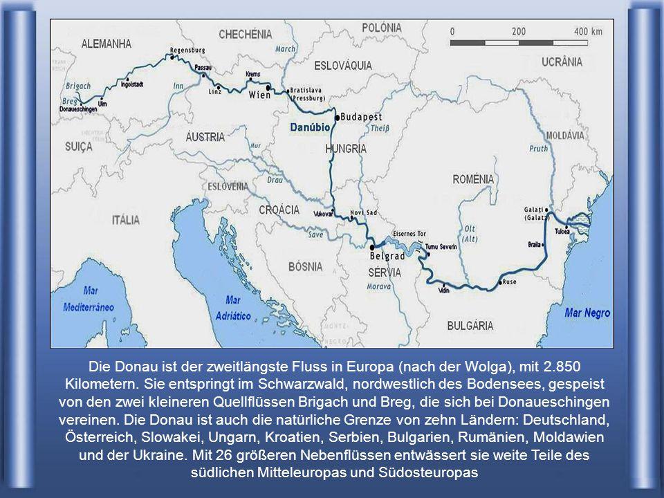 Die Donau ist der zweitlängste Fluss in Europa (nach der Wolga), mit 2