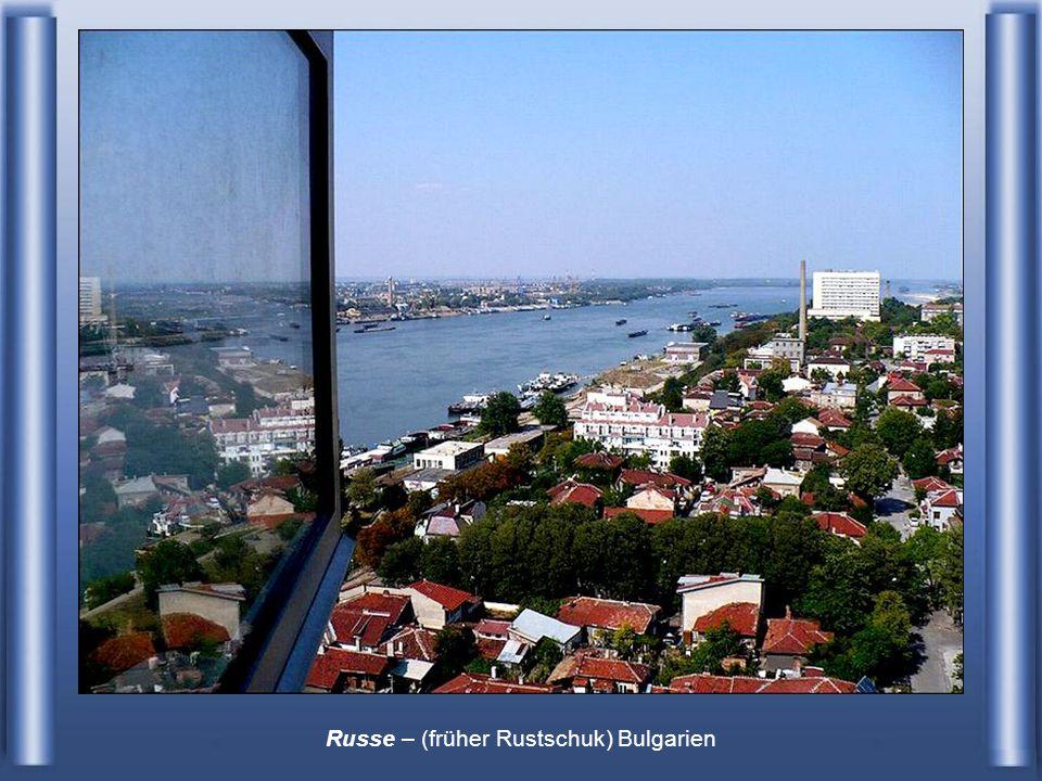 Russe – (früher Rustschuk) Bulgarien