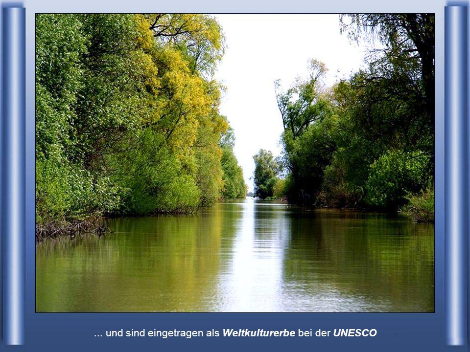 ... und sind eingetragen als Weltkulturerbe bei der UNESCO