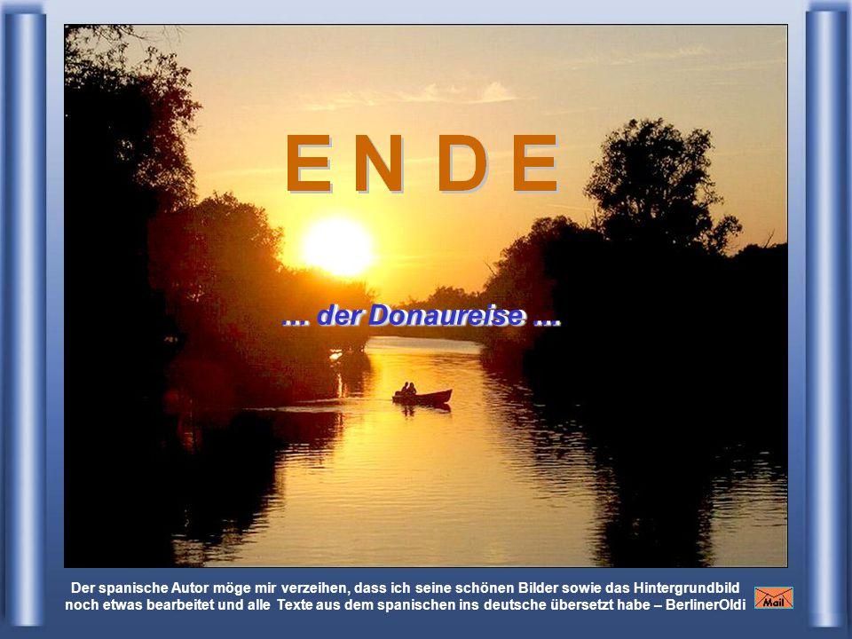 … der Donaureise … … der Donaureise …