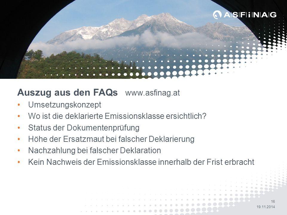 Auszug aus den FAQs (www.asfinag.at)