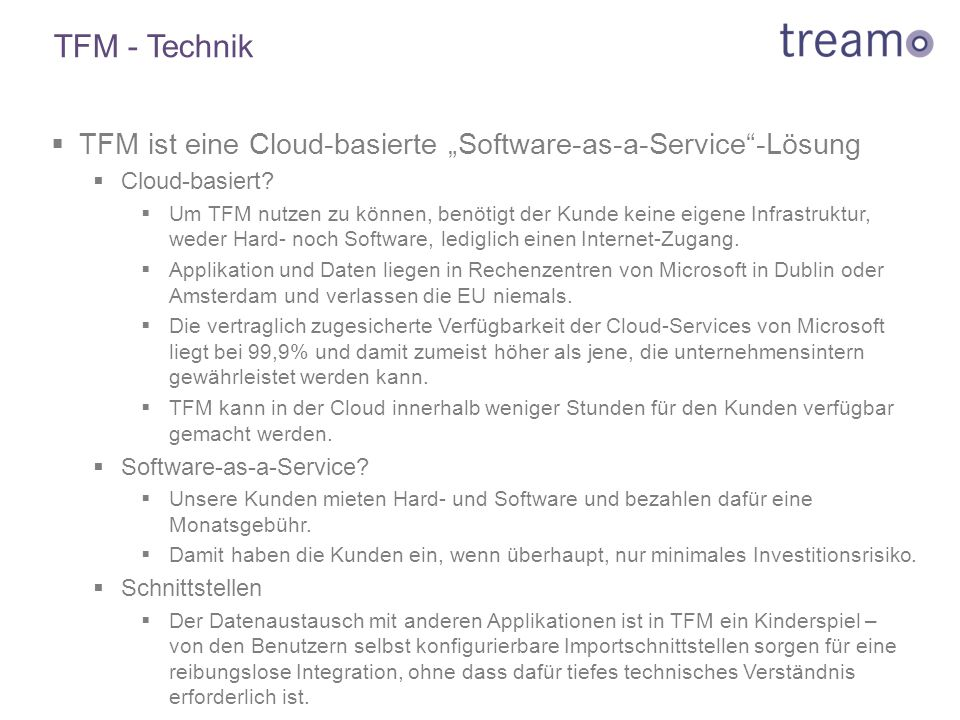 "TFM - Technik TFM ist eine Cloud-basierte ""Software-as-a-Service -Lösung. Cloud-basiert"