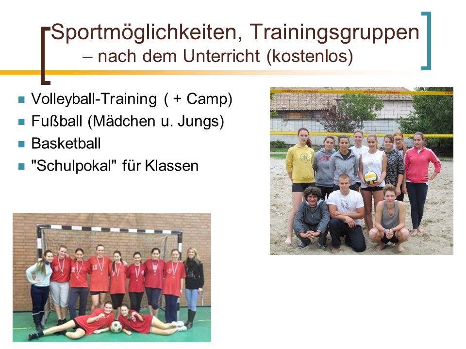 Sportmöglichkeiten, Trainingsgruppen – nach dem Unterricht (kostenlos)