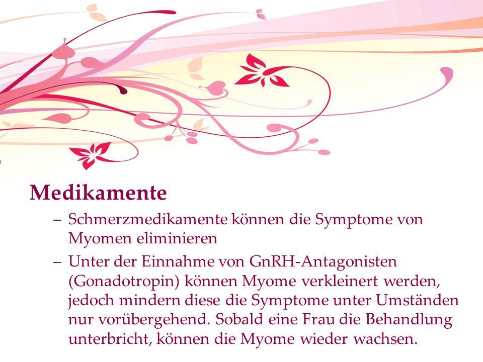 Medikamente Schmerzmedikamente können die Symptome von Myomen eliminieren.