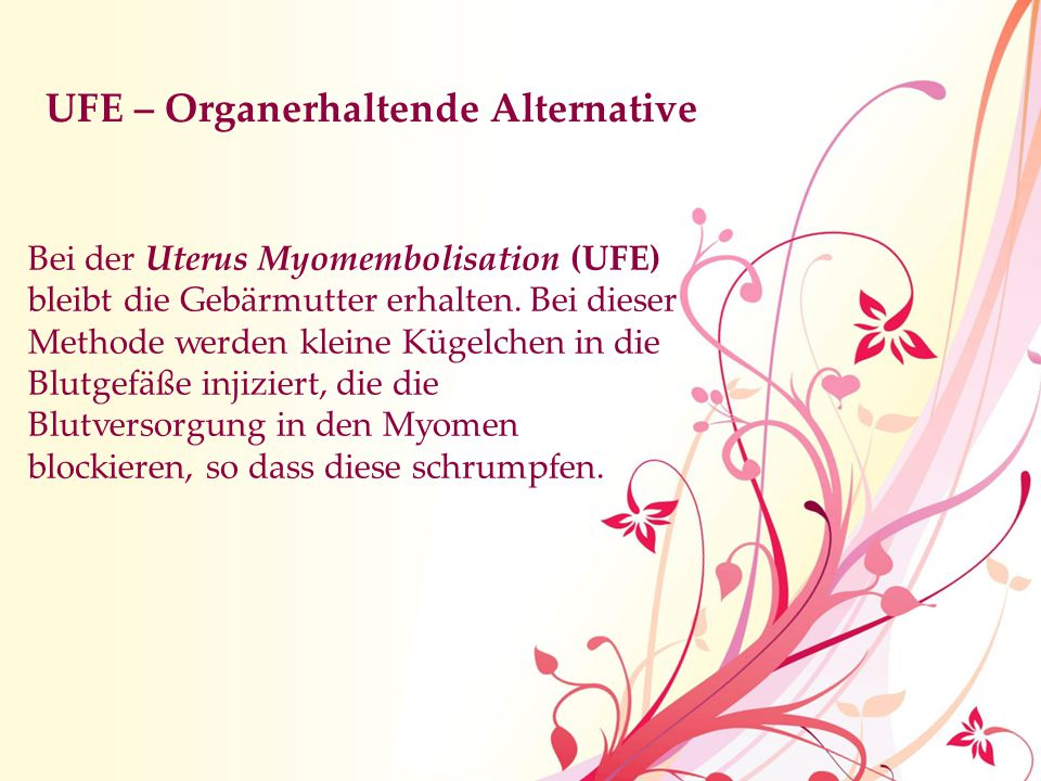 UFE – Organerhaltende Alternative