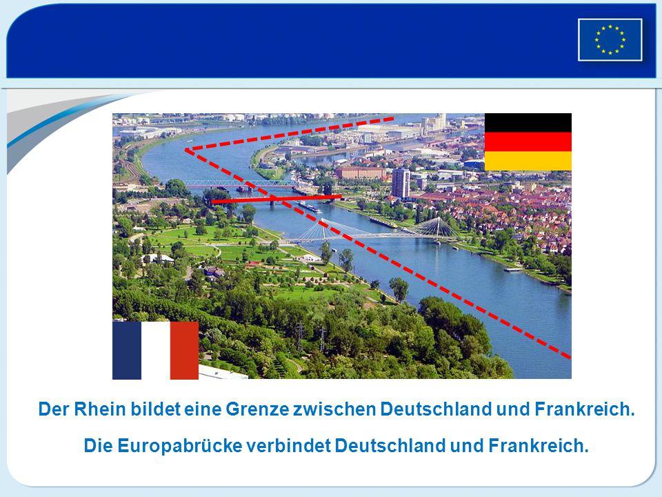 Der Rhein bildet eine Grenze zwischen Deutschland und Frankreich.
