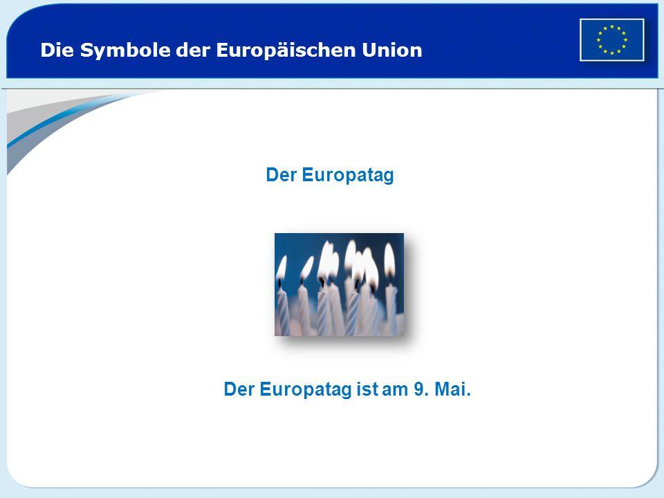 Die Symbole der Europäischen Union