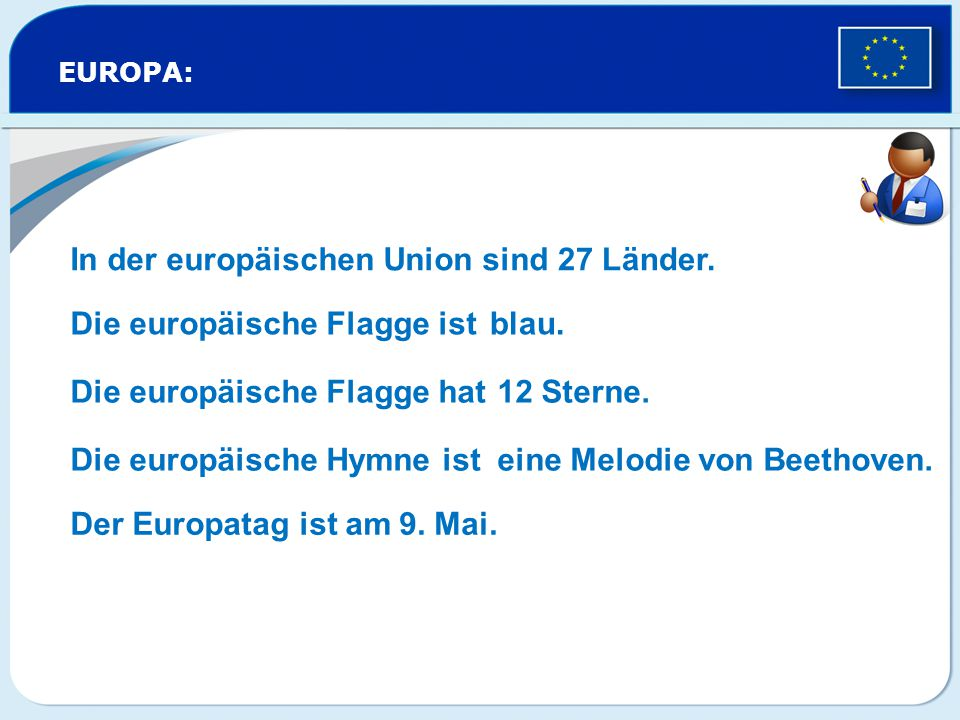 In der europäischen Union sind 27 Länder.