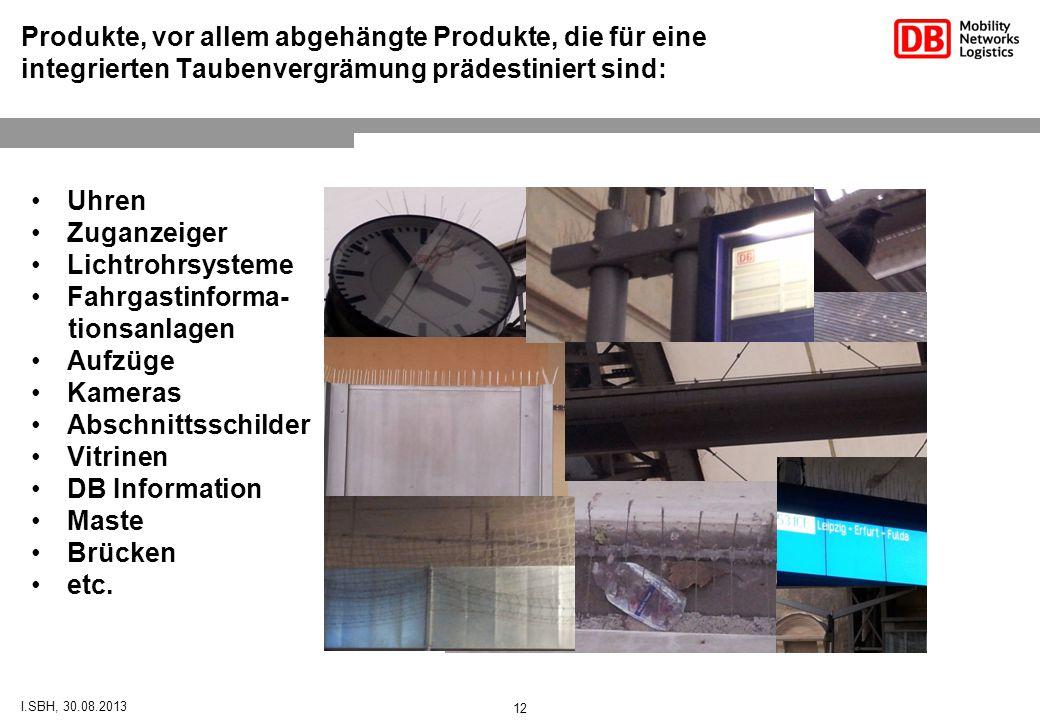 Produkte, vor allem abgehängte Produkte, die für eine integrierten Taubenvergrämung prädestiniert sind:
