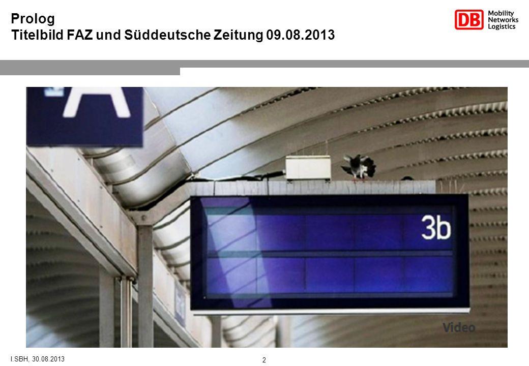 Titelbild FAZ und Süddeutsche Zeitung 09.08.2013