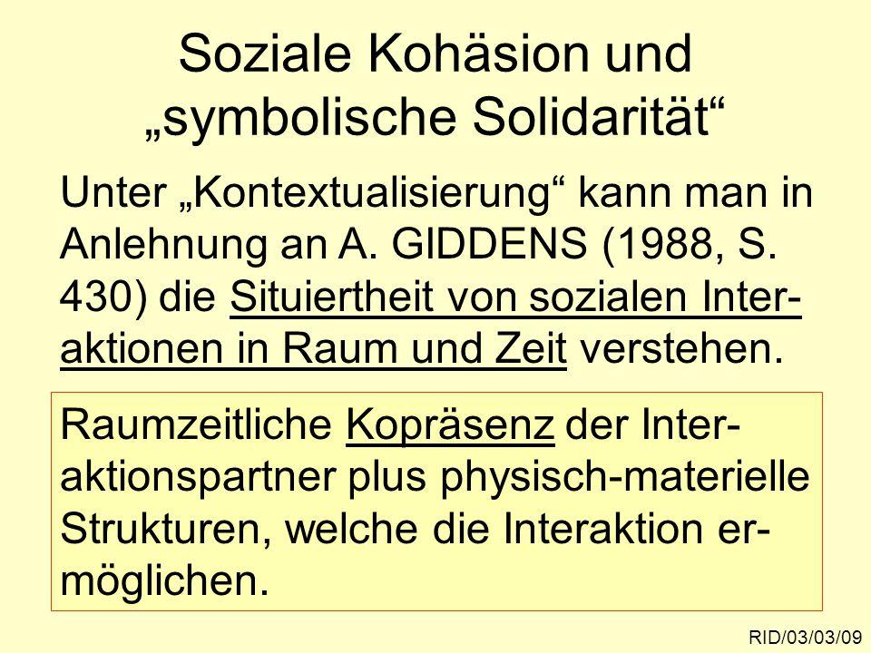 """Soziale Kohäsion und """"symbolische Solidarität"""