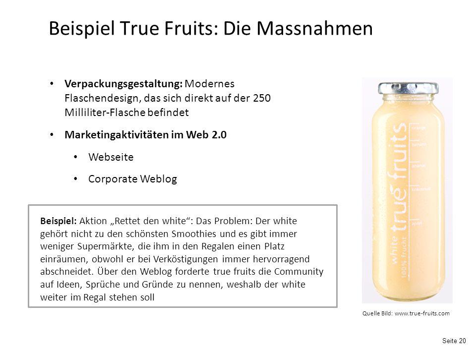 Beispiel True Fruits: Die Massnahmen