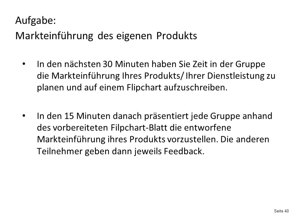 Aufgabe: Markteinführung des eigenen Produkts