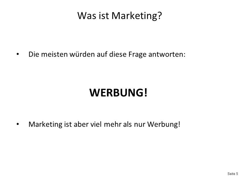 Was ist Marketing Die meisten würden auf diese Frage antworten: