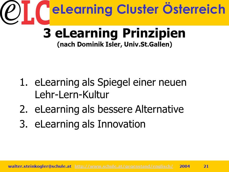 3 eLearning Prinzipien (nach Dominik Isler, Univ.St.Gallen)